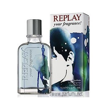 Replay Your Fragrance! for Him EDT за мъже - 30ml.